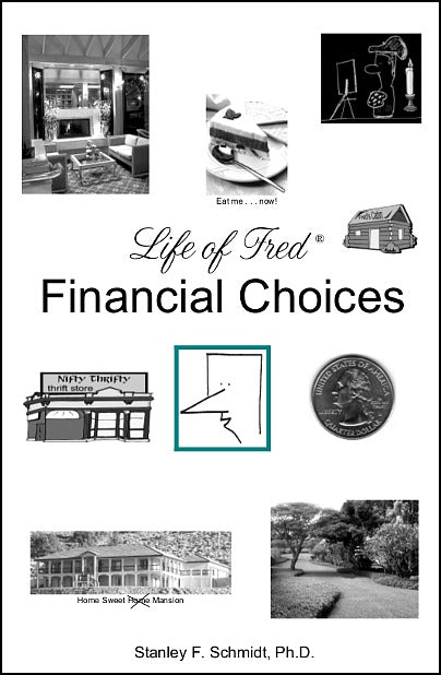 Life of Fred: Financial Choices