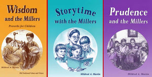 Miller Books (3 books):  Wisdom, Storytime, Prudence
