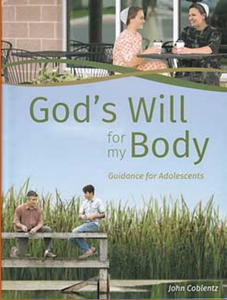 God's Will For My Body