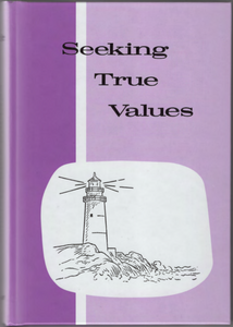 Seeking True Values, 7th Grade Pathway Reader