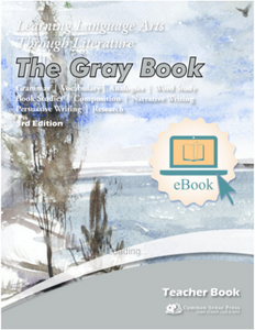 Ebook: Learning Language Arts, Gray Book - Teacher Book