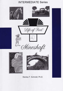 Life of Fred: Mineshaft, Book #13