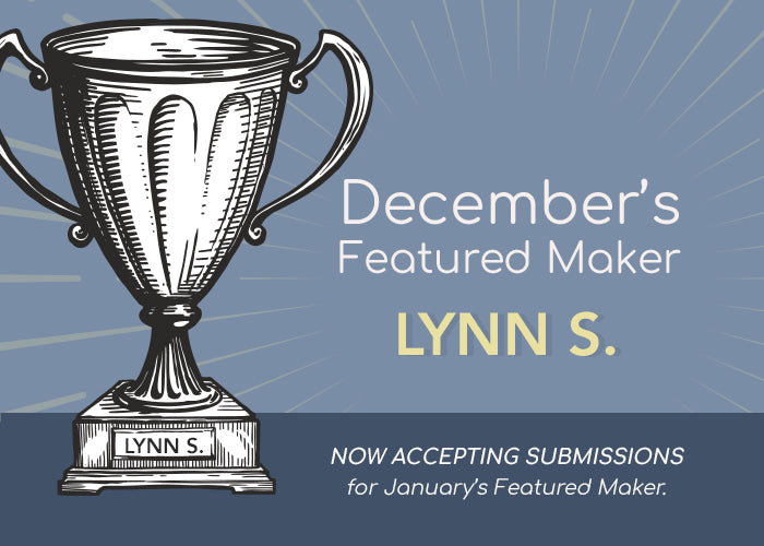 December Featured Maker