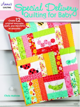 Special Delivery Quilting for Baby Book