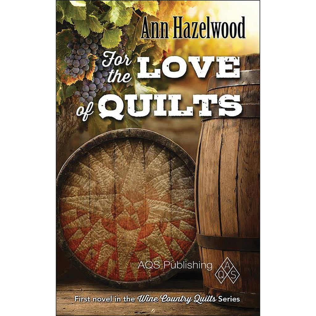 For the Love of Quilts Book