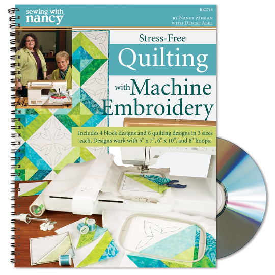 Stress-Free Quilting with Machine Embroidery Book & CD