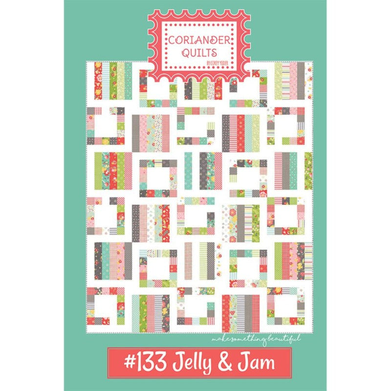 Coriander Quilts Jelly & Jam Quilt Pattern #133 by Corey Yoder
