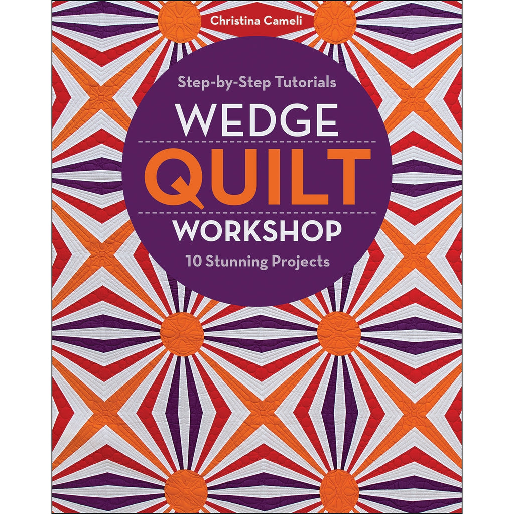 WEDGE QUILT WORKSHOP BOOK