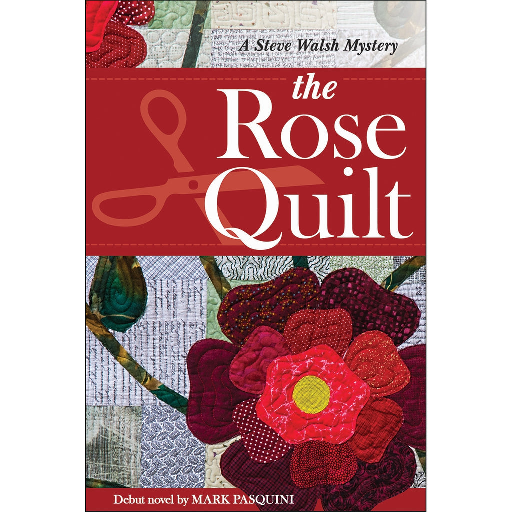 THE ROSE QUILT BOOK