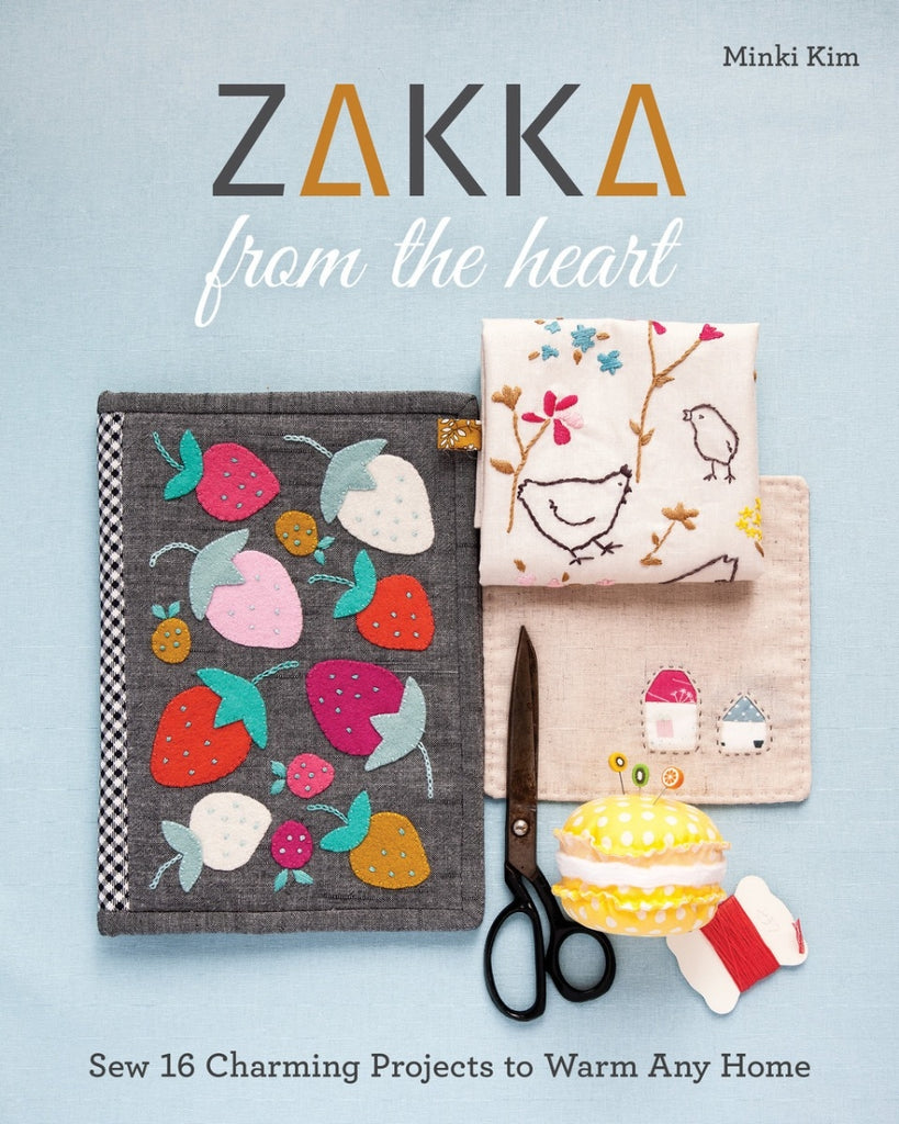 Zakka From the Heart Book - Minki Kim
