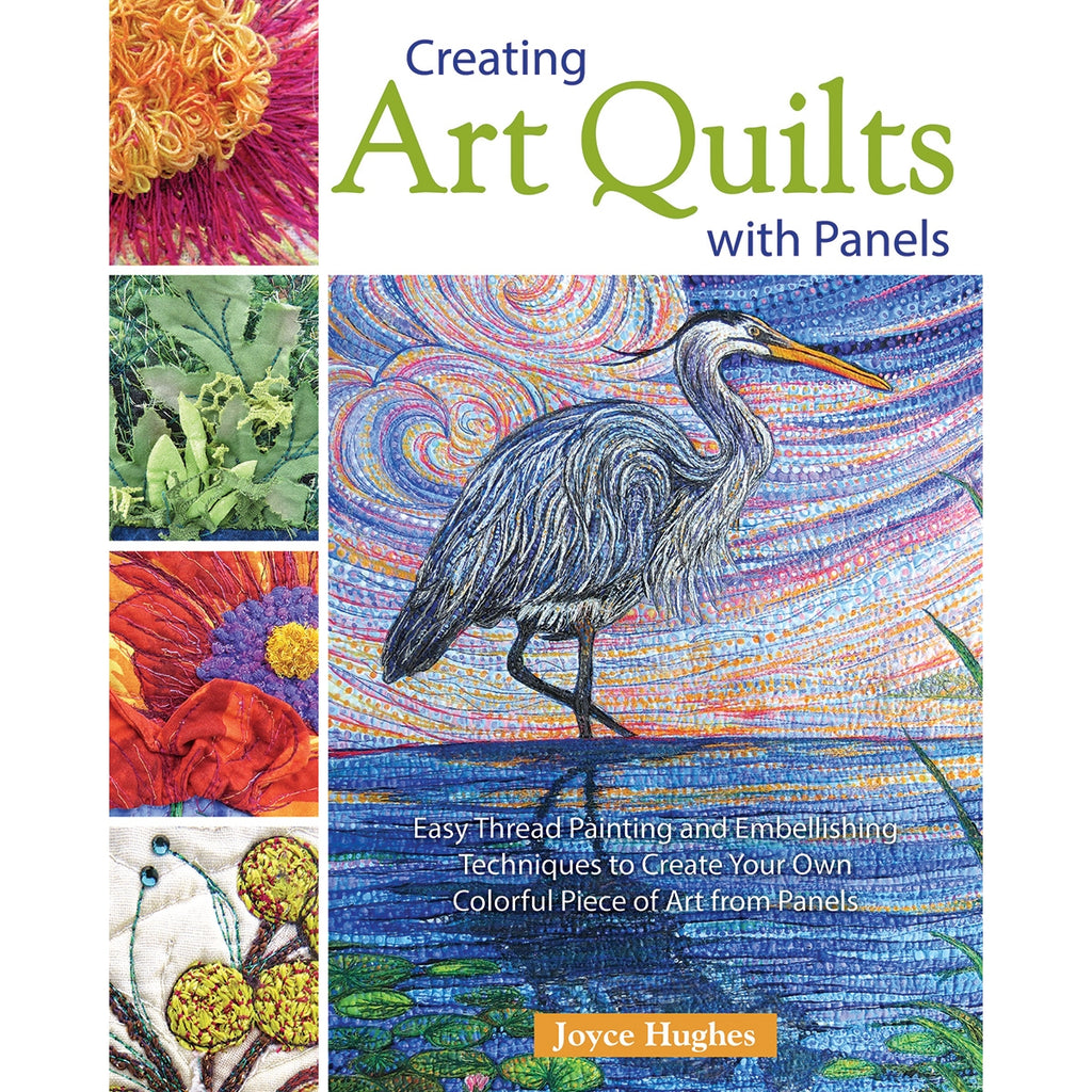 Creating Art Quilts with Panels Book
