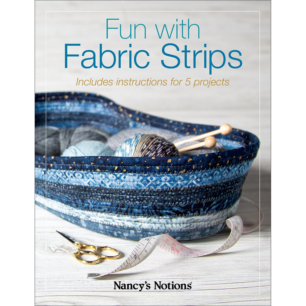 Fun with Fabric Strips Book