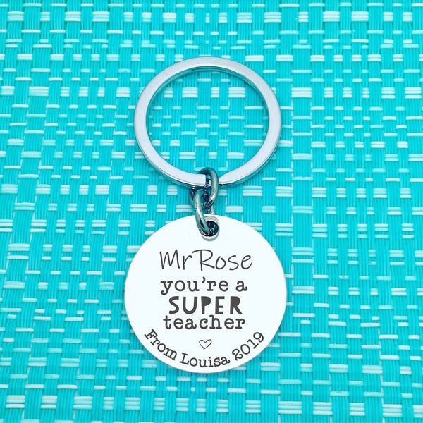 Your A Super Teacher Personalised Keyring (Personalised Teacher Gift, End of Year Gift, Gift for Teacher)
