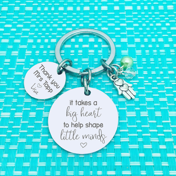 It Takes A Big Heart To Help Shape Little Minds Personalised Keyring (Personalised Teacher Gift)