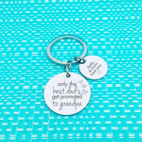 Only The Best Dads Are Promoted To Personalised Keyring (change Daddy to a name of your choosing)