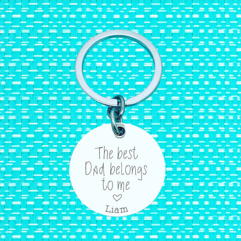 The Best Dad Belongs To Us Personalised Keyring (change Dad to a name of your choosing)