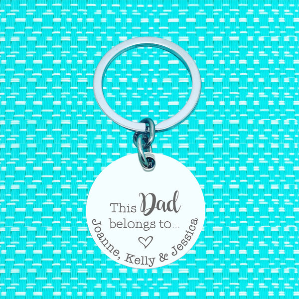 This Dad Belongs Too Personalised Keyring (change Daddy to a name of your choosing)