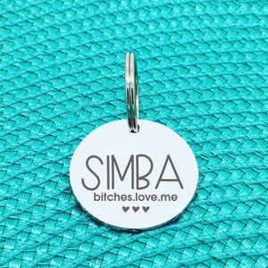 Personalised Pet Tag, 'Bitches Love Me' Design (Personalised Custom Engraved Dog Tag)