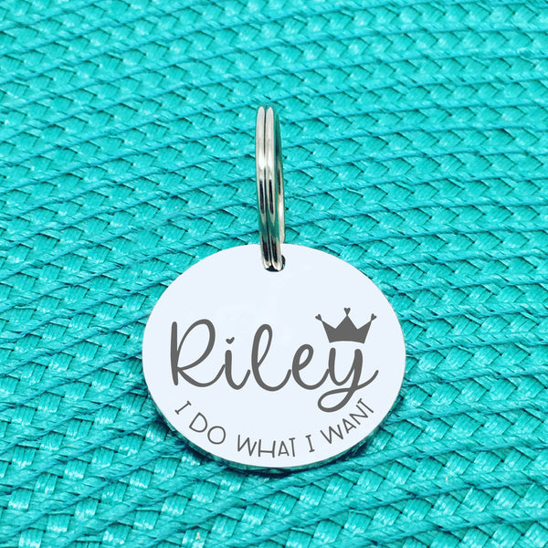 Personalised Pet Tag, 'I Do What I Want' Design (Personalised Custom Engraved Dog Tag)