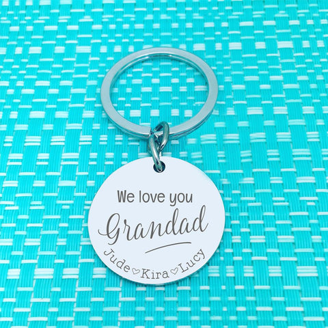 We Love You Grandpa Personalised Keyring (change Daddy to a name of your choosing)