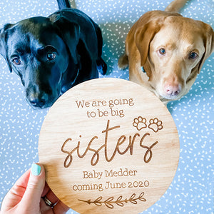 Pregnancy Announcement Sign, Dog Baby Announcement - Change The Wording (New Baby Arrival Plaque)