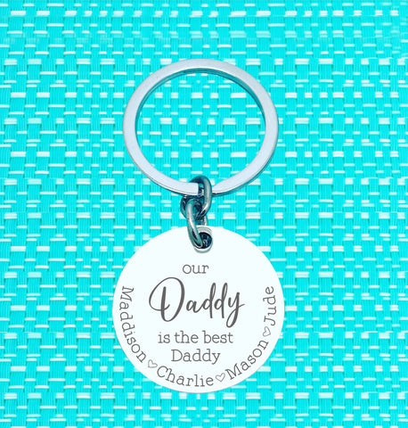 Our Daddy Is The Best Daddy Personalised Keyring (change Daddy to a name of your choosing)