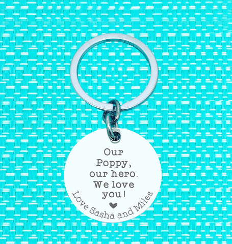 Our Poppy, Our Hero Personalised Keyring (change Daddy to a name of your choosing)