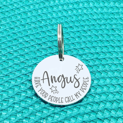Personalised Pet Tag - Have Your People Call My People, 'Angus' Star Design (Custom Engraved Silver Dog Tag, Dog Name Tags)