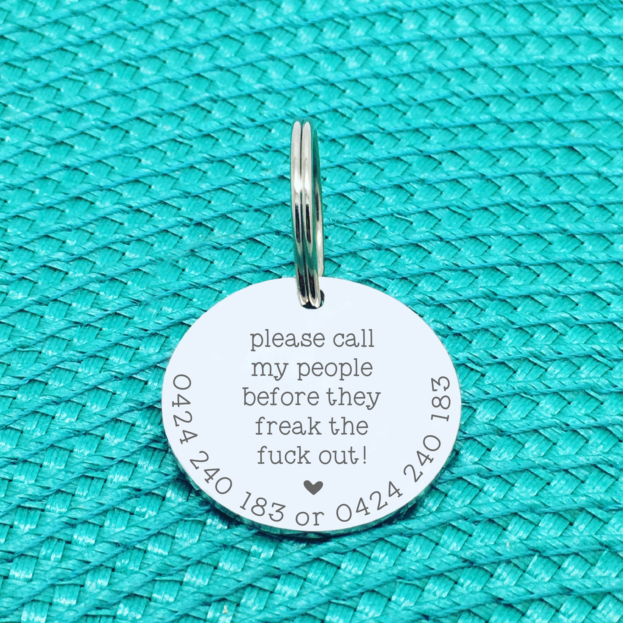 Personalised Pet Tag - Please Call My People Before They Freak The Fuck Out (Change People to Another Name)