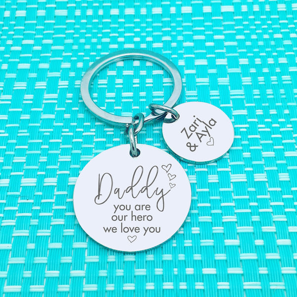 Daddy You Are Our Hero Personalised Keyring (Change Daddy to a name of your choosing)