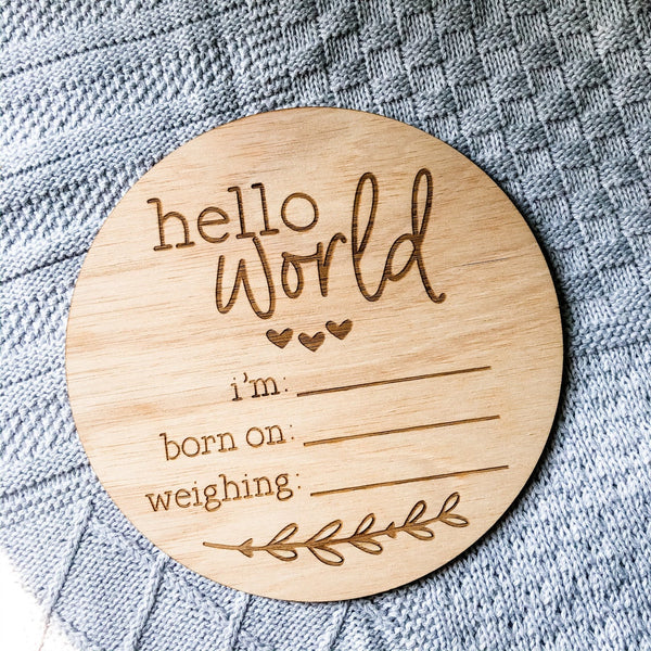 Hello World Pregnancy Announcement Sign (Wooden Baby Announcement, New Baby Arrival Plaque)