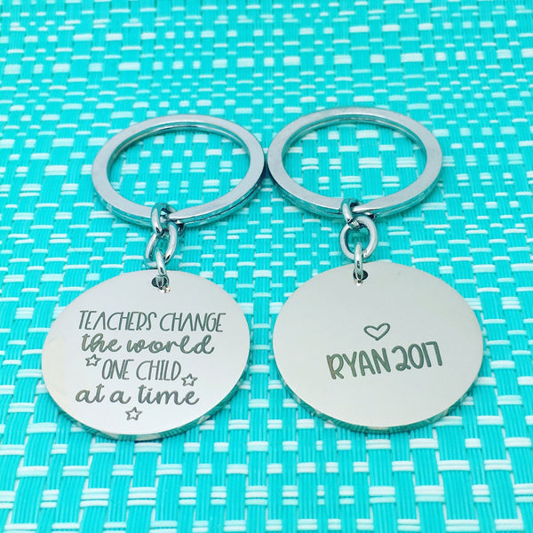 Teachers Change The World Double Sided Personalised Keyring (Add Your Message To The Back)
