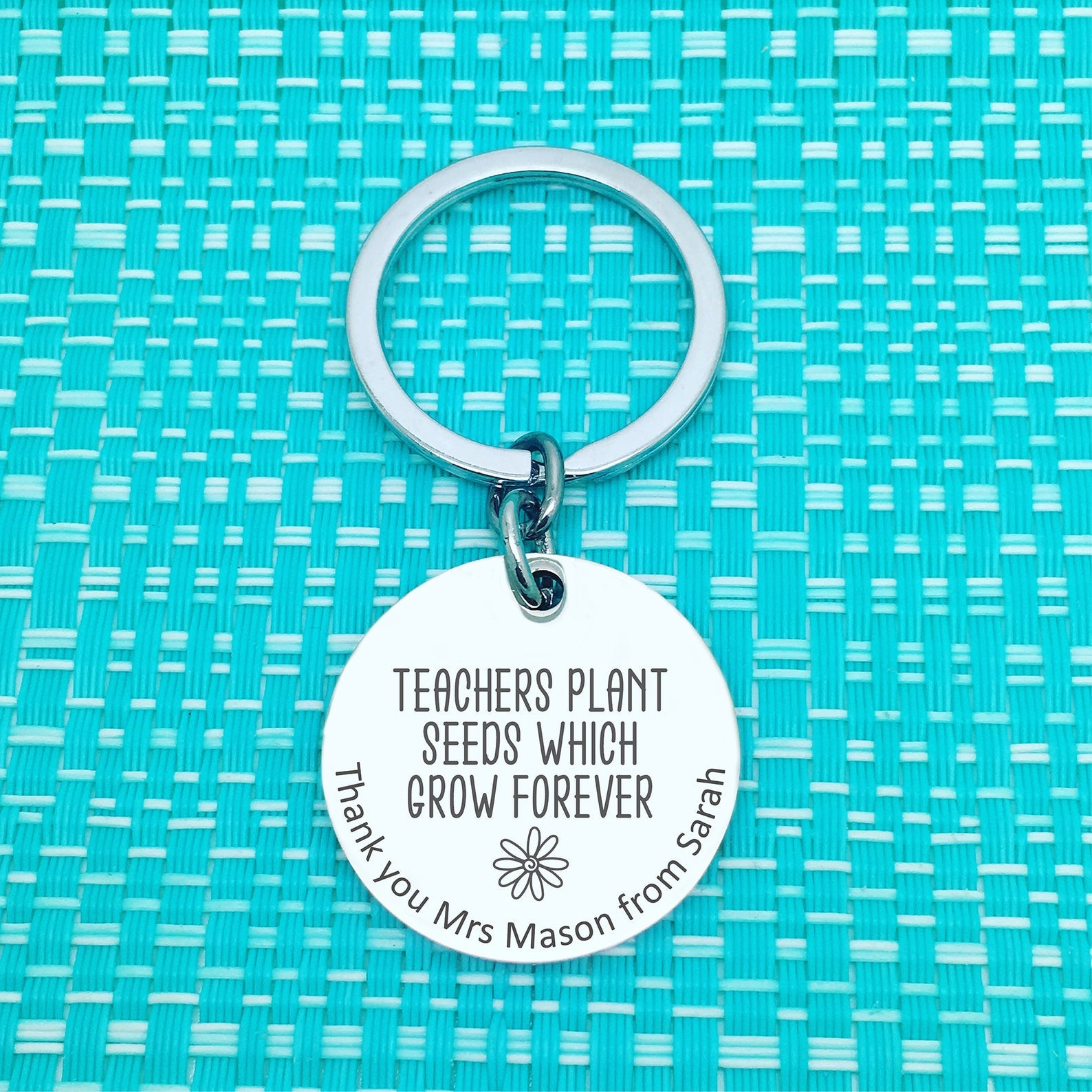 Teachers Plant Seeds Which Grow Forever Personalised Keyring (Teacher Gift, Personalised Teacher Gift)