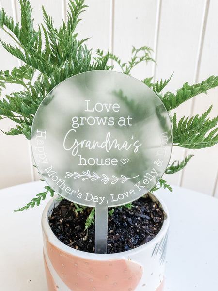 Personalised Planter Sign - Love grows at Grandma's House Acrylic Planter Stick (Change Grandma to another name of your choosing)