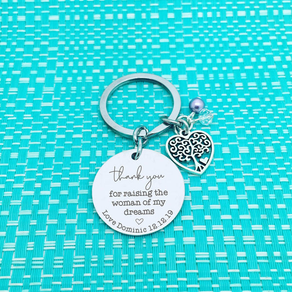Thank You For Raising The Man Of My Dreams Personalised Keyring / Thank You For Raising The Woman Of My Dreams