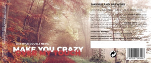 JAKOBSLAND Make You Crazy Over My Touch - Double NEIPA 8% - 33cl