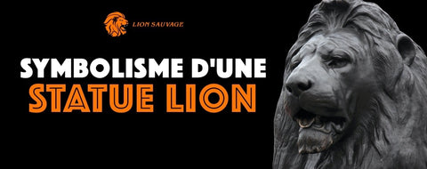 Signification d'une Sculpture Lion