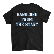 Hardcore From The Start T-shirt - Black