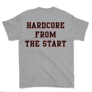 Hardcore From The Start T-shirt - Grey