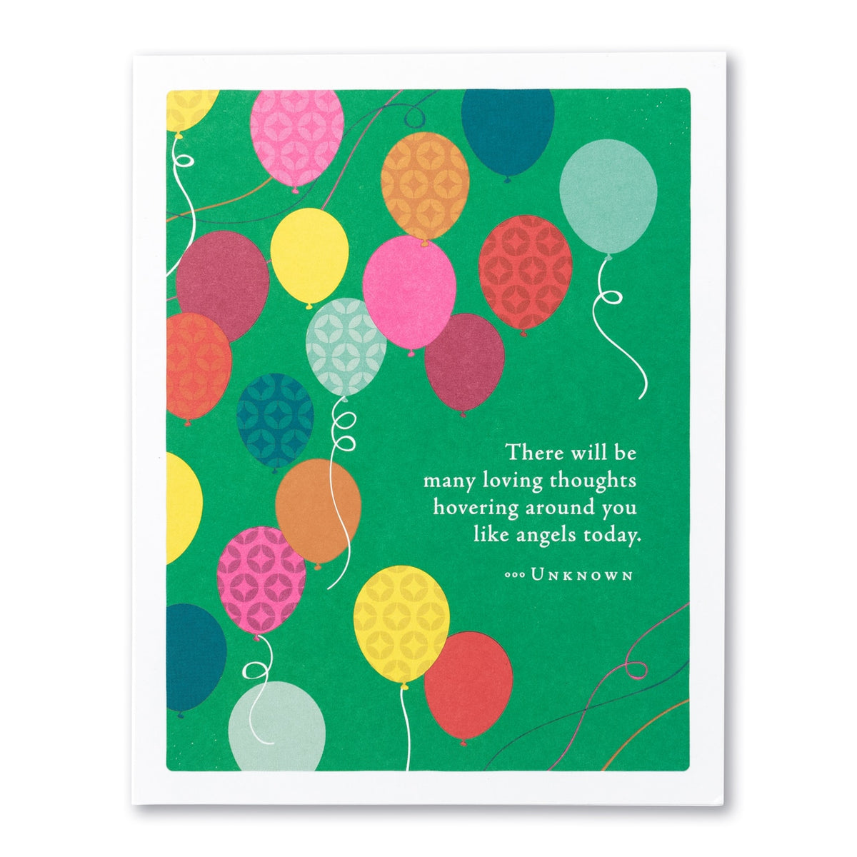 "Positively Green - ""There will be many loving thoughts ..."" Birthday Card"