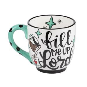 "Gloryhaus - ""Fill Me Up Lord"" Mug"