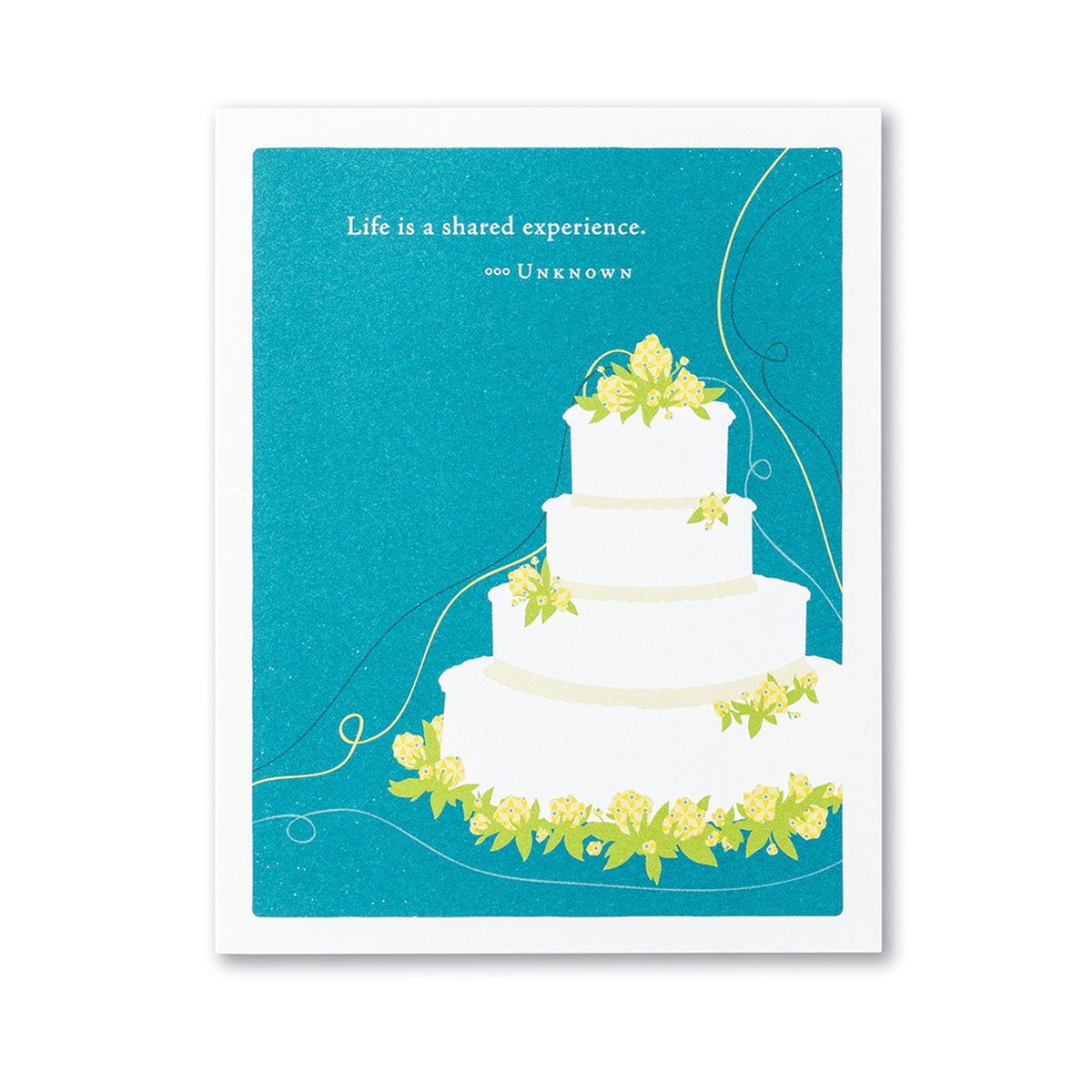 "Positively Green - ""Life is a shared experience."" Wedding Card"