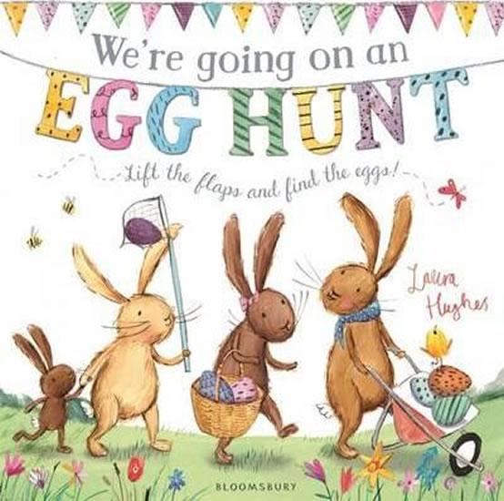 """We're Going On An Egg Hunt"" by Laura Hughes"