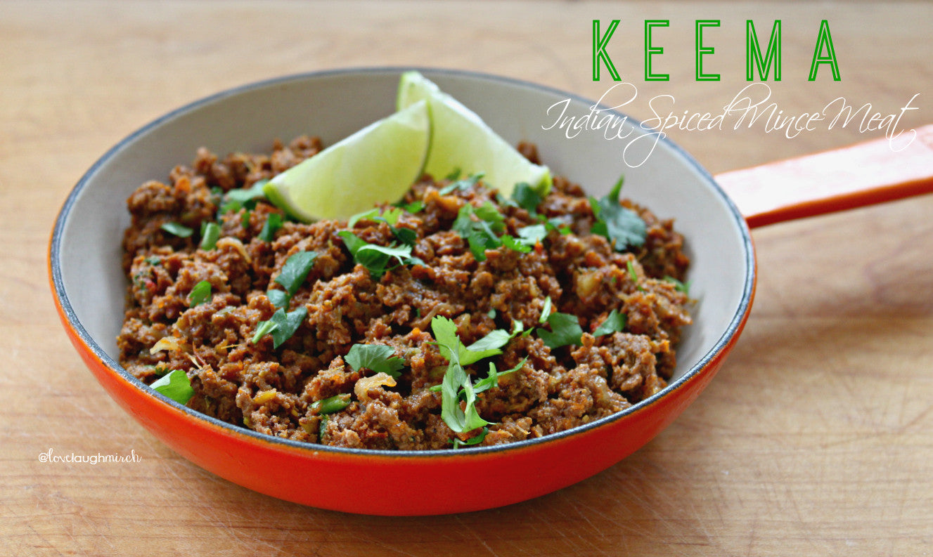 Keema - Indian Spiced Minced Meat