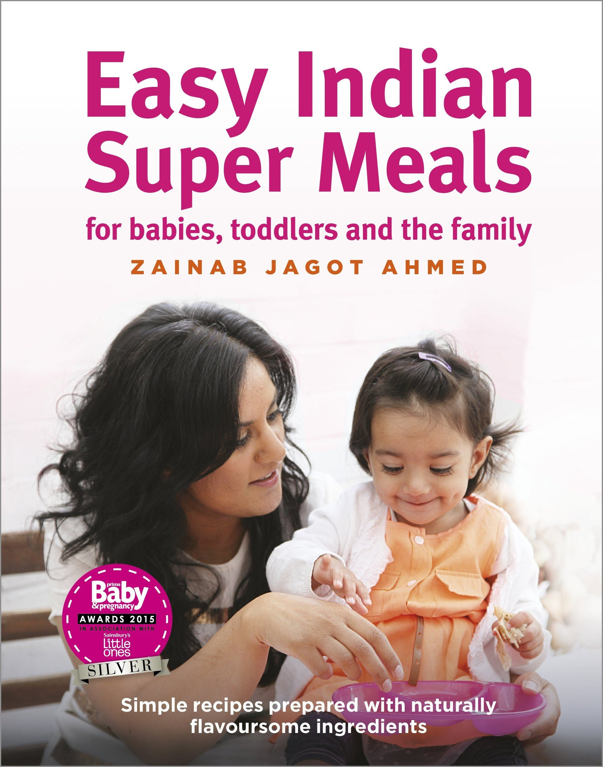 Easy Indian Super Meals, by Zainab Jagot Ahmed & Baby Spice Kitchen Collection - Spice Kitchen - Spices, Spice Blends, Gifts & Cookware