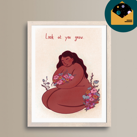 A5 Print Look at you Grow