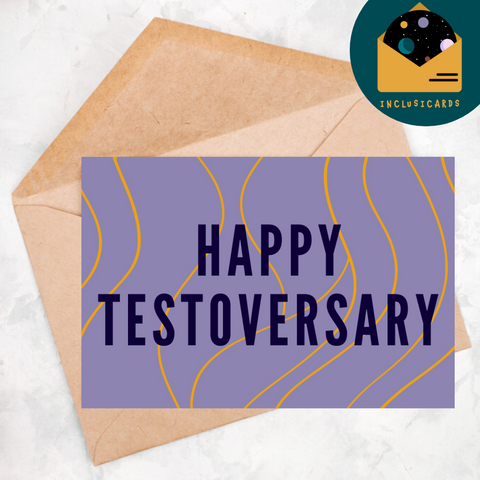 Happy Testoversary