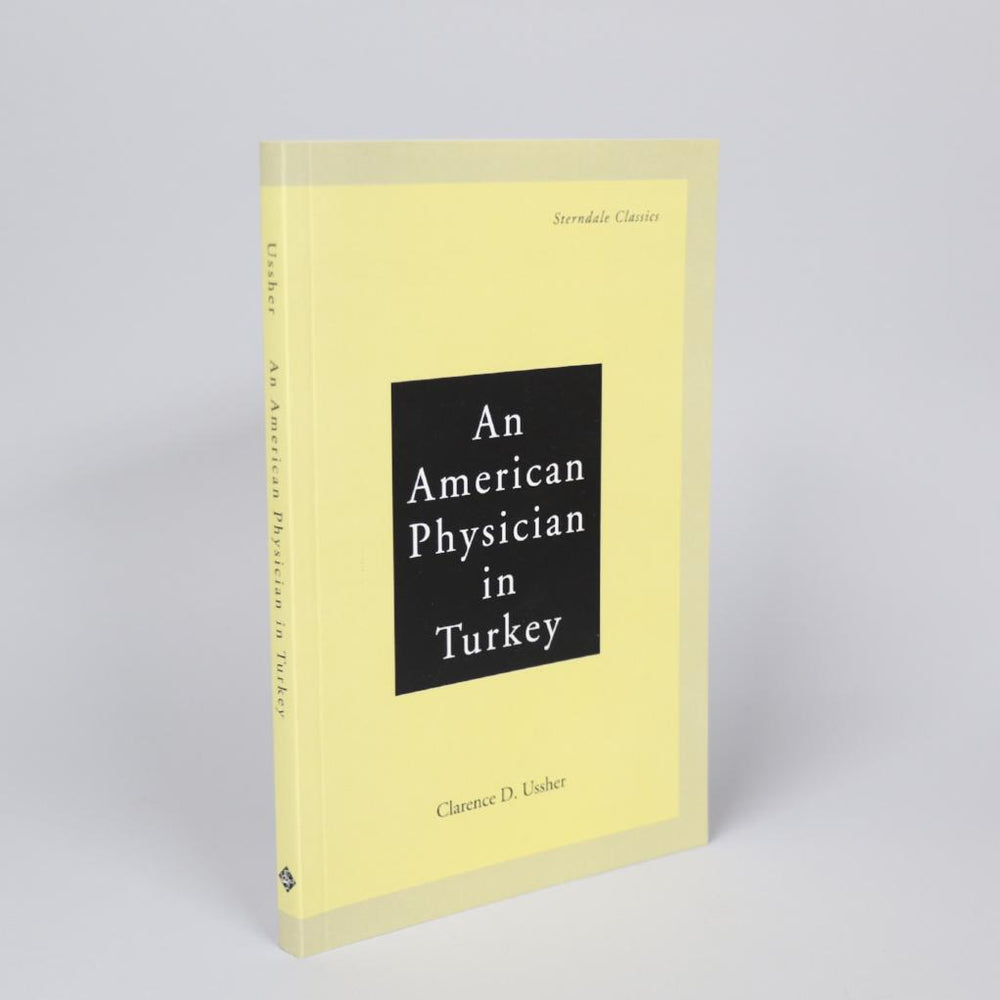 An American Physician in Turkey: A Narrative of Adventures in Peace and War
