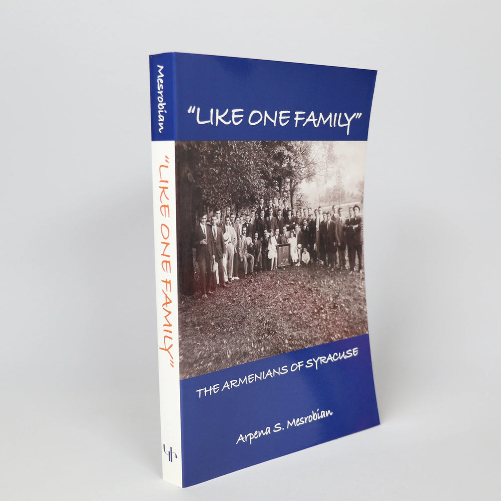 Like One Family: The Armenians of Syracuse