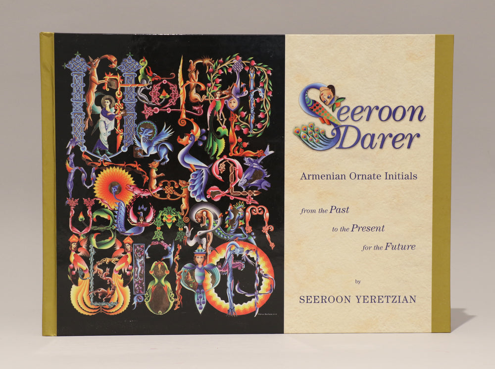 Seeroon Darer: Armenian Ornate Initials: From the Past, to the Present, for the Future